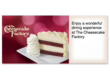 The Cheesecake Factory Gift Cards from CashStar